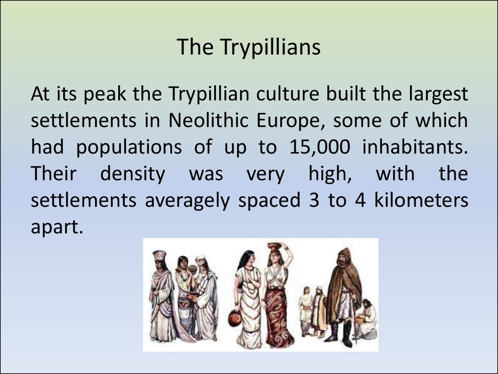 The Trypillians