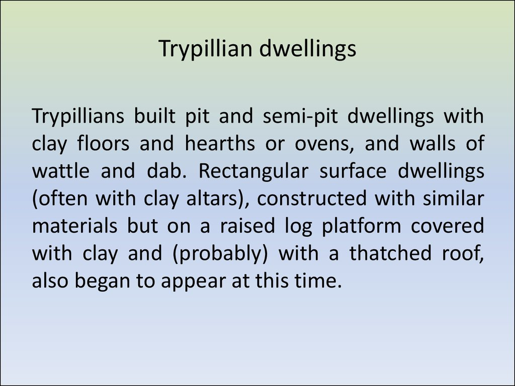 Trypillian dwellings