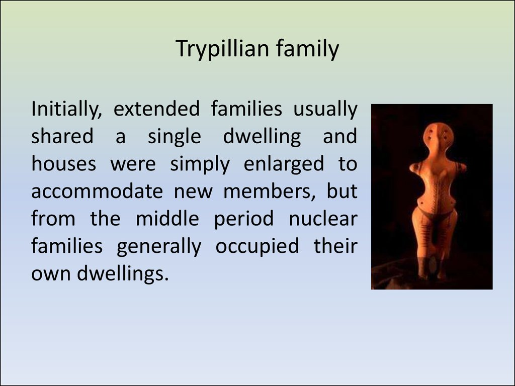 Trypillian family