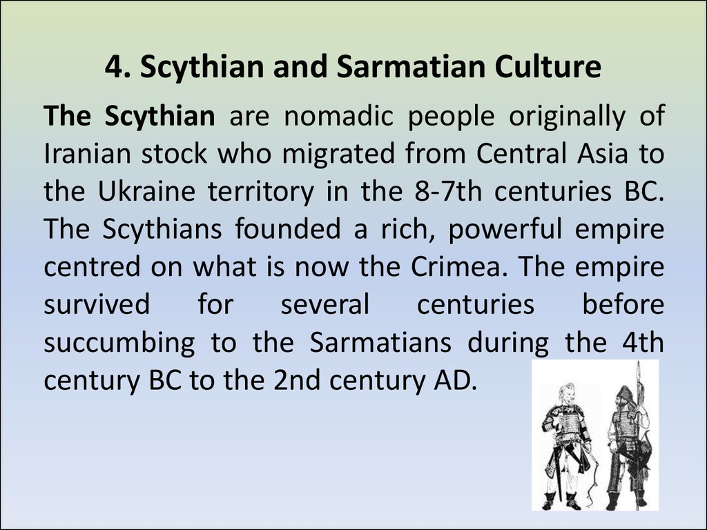 4. Scythian and Sarmatian Culture