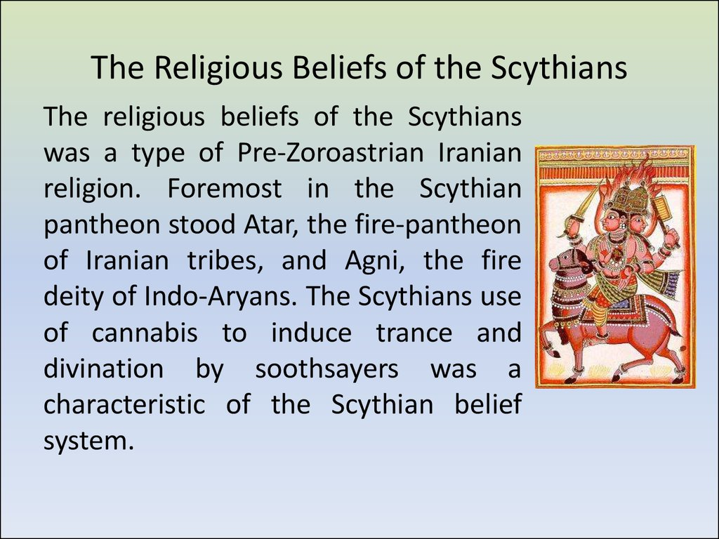 The Religious Beliefs of the Scythians
