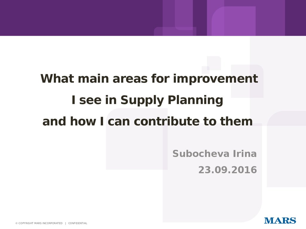 What main areas for improvement I see in Supply Planning and how I can contribute to them