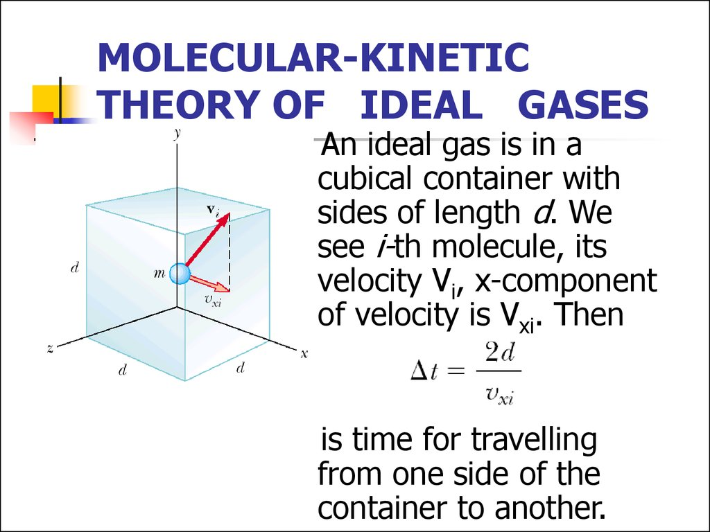 MOLECULAR-KINETIC THEORY OF IDEAL GASES
