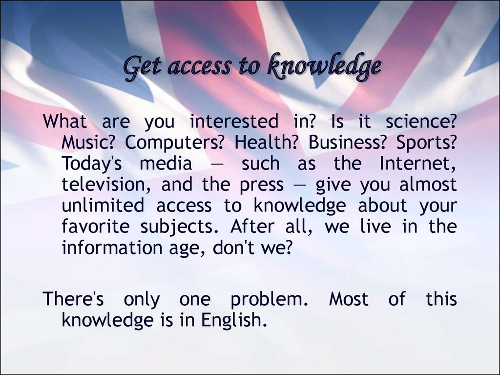 Get access to knowledge