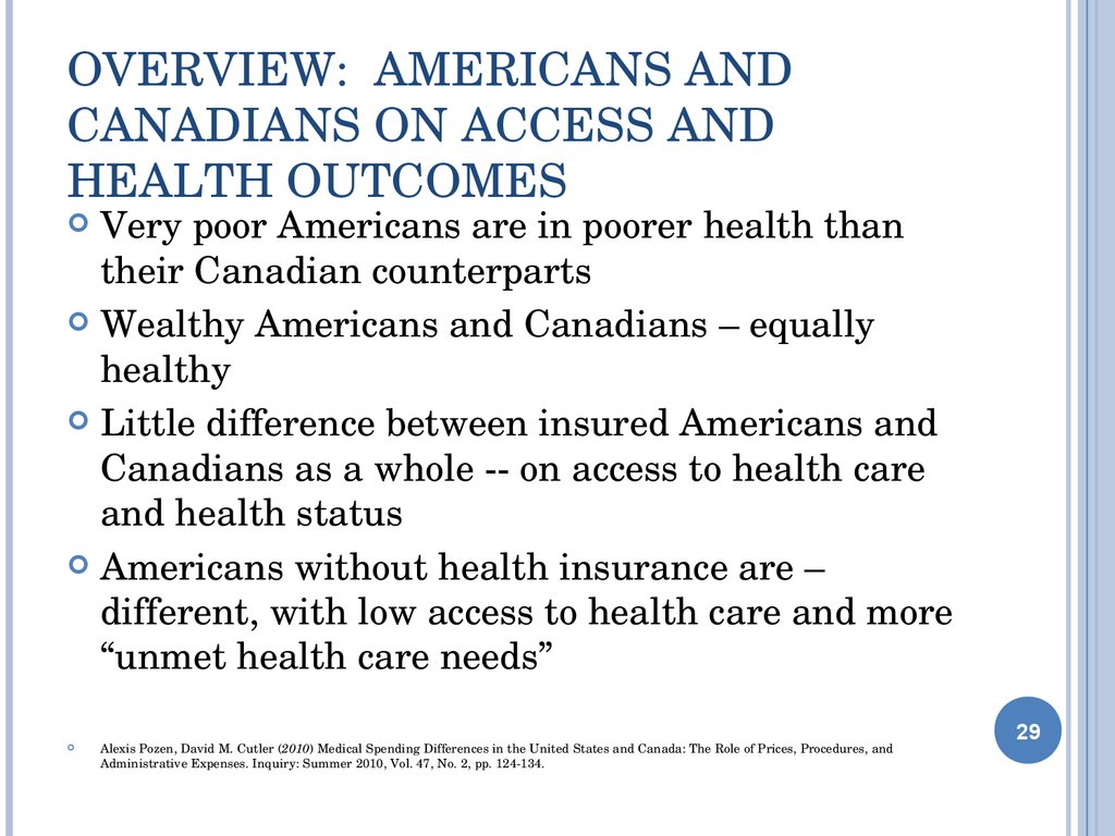 Overview: Americans and Canadians on Access and health Outcomes