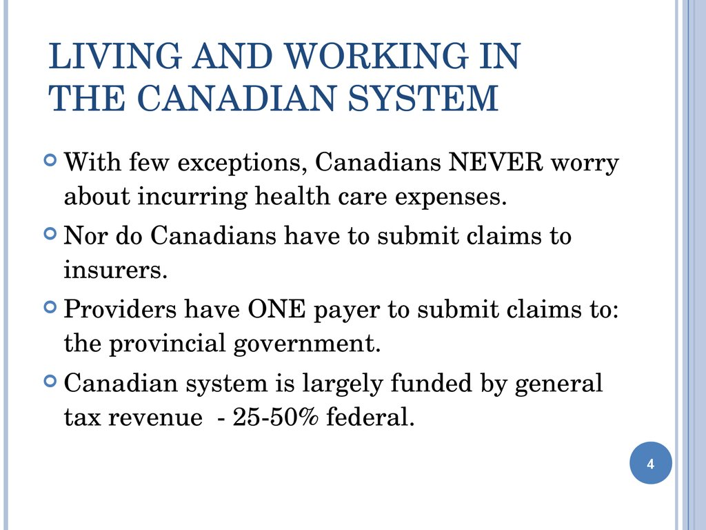 Living and Working in the Canadian System