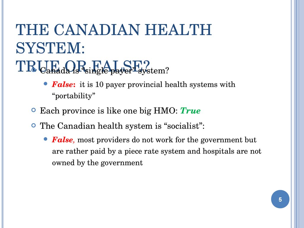 The Canadian Health System: True or False?