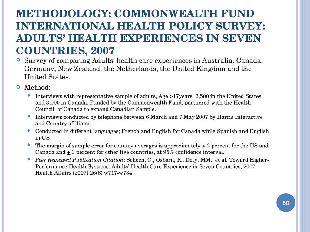Methodology: Commonwealth Fund International Health Policy Survey: Adults' Health Experiences in seven Countries, 2007