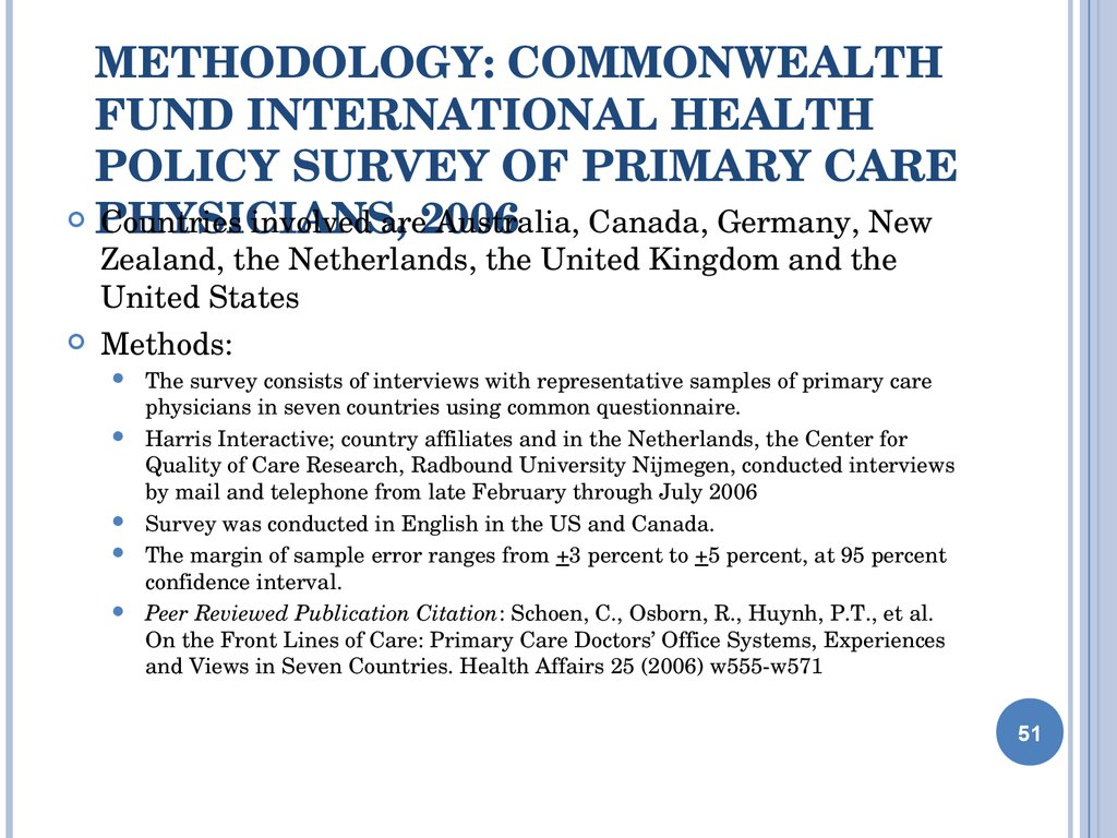 Methodology: Commonwealth Fund International Health Policy Survey of Primary Care Physicians, 2006