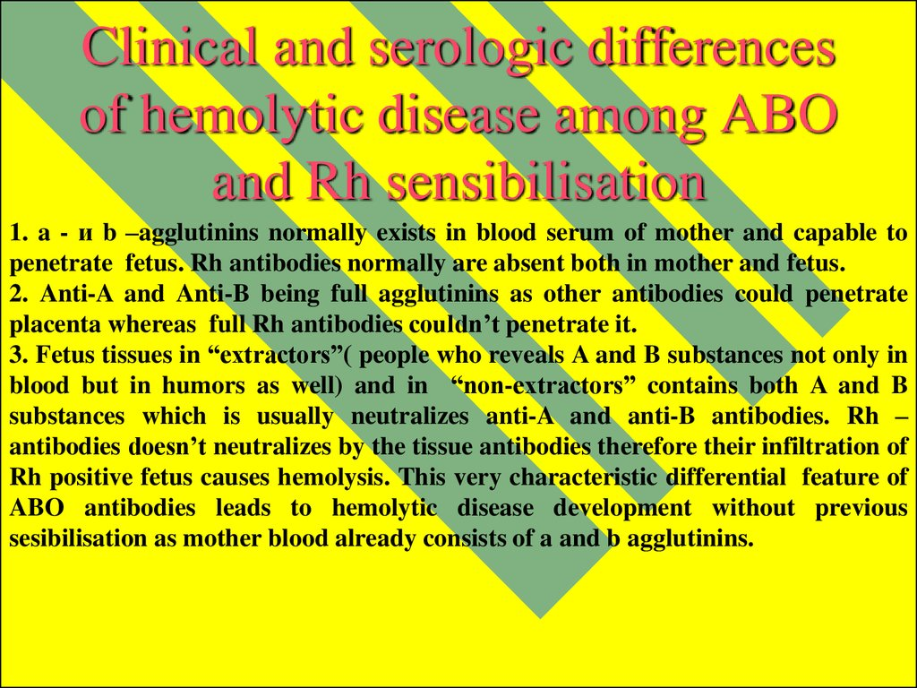 Clinical and serologic differences of hemolytic disease among ABO and Rh sensibilisation