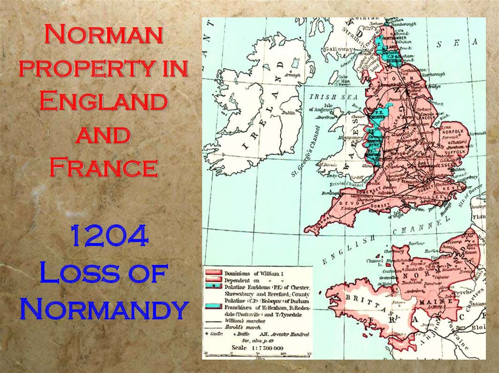 Norman property in England and France 1204 Loss of Normandy