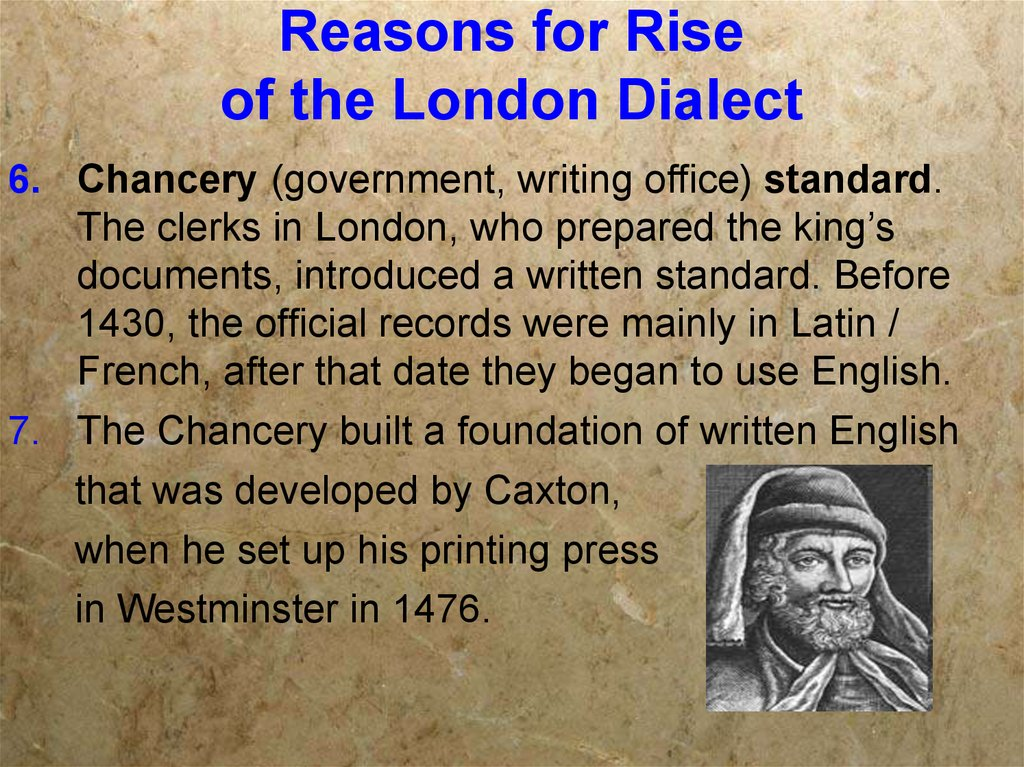 Reasons for Rise of the London Dialect