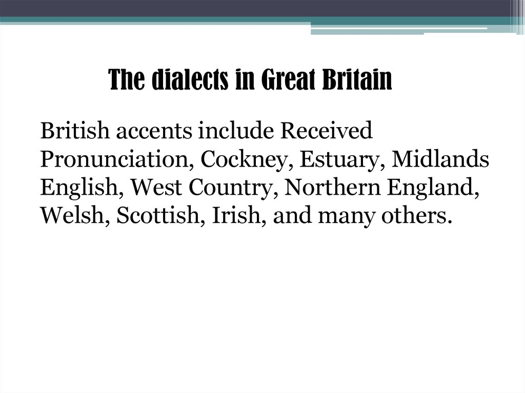 The dialects in Great Britain