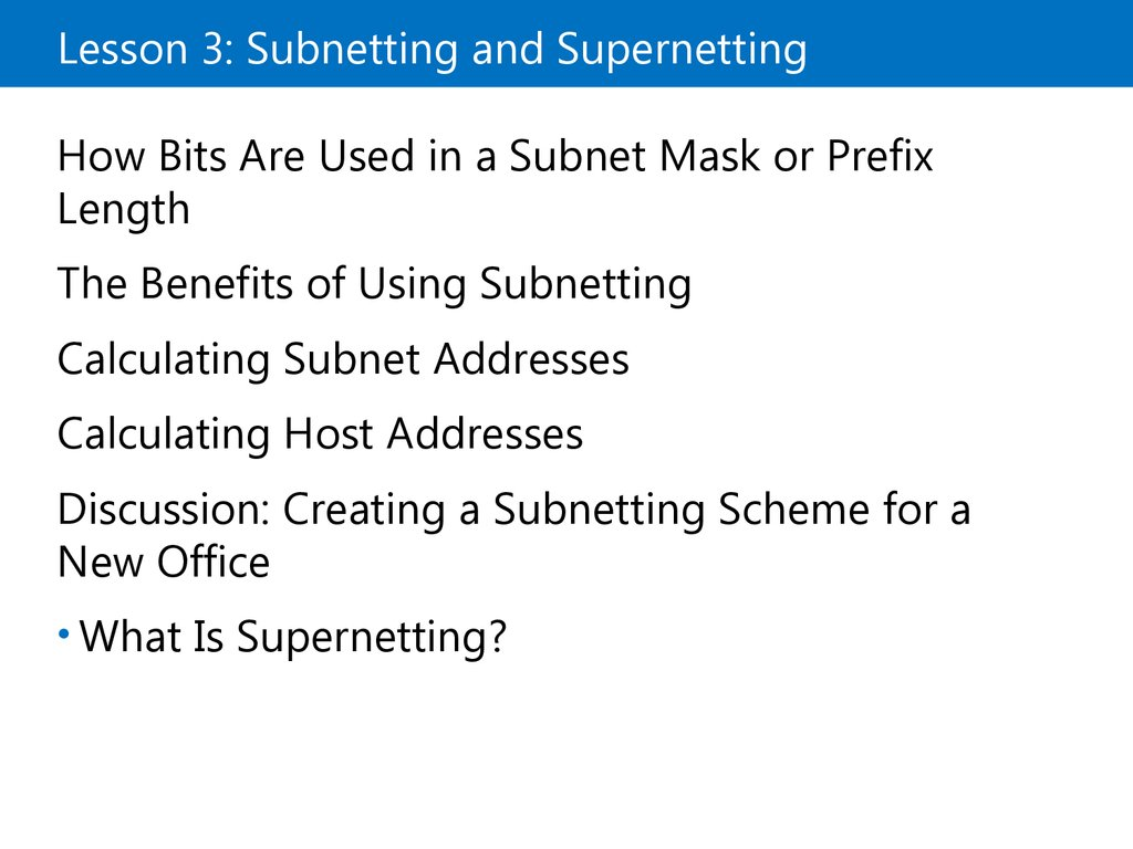 Lesson 3: Subnetting and Supernetting