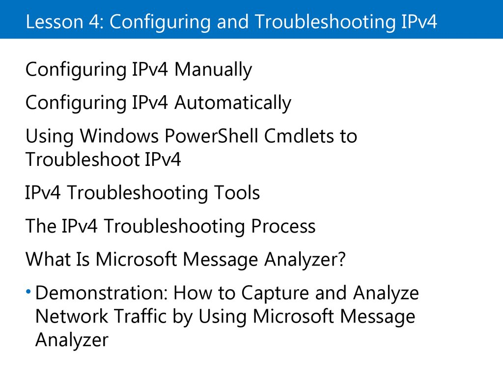 Lesson 4: Configuring and Troubleshooting IPv4