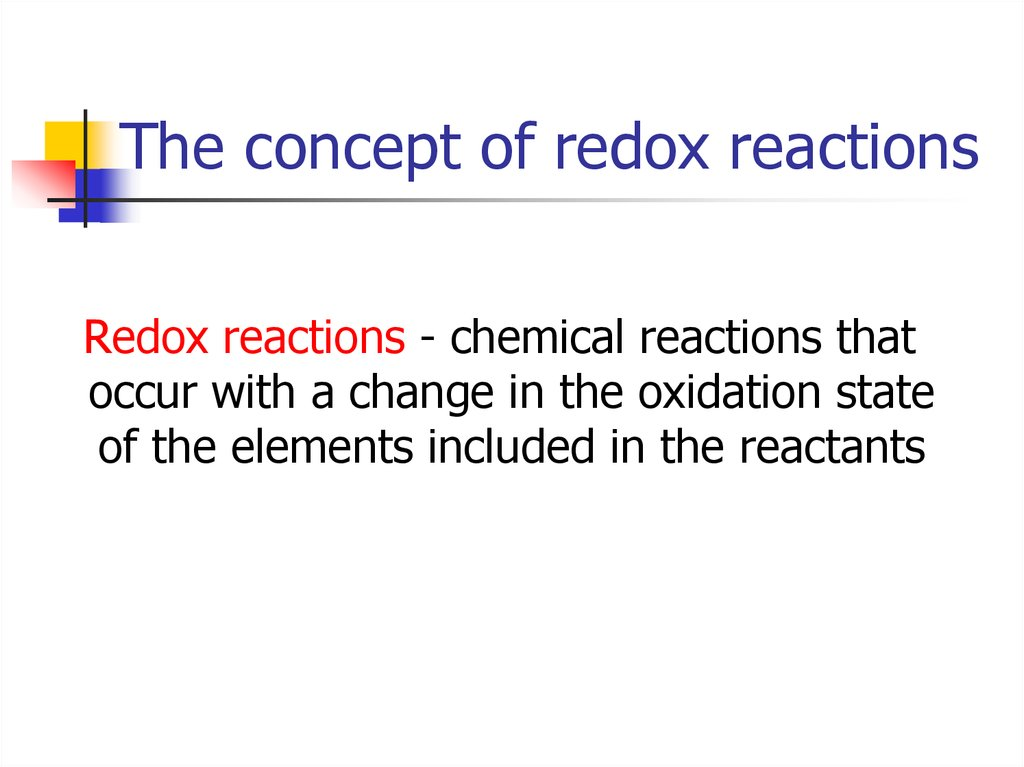 The concept of redox reactions