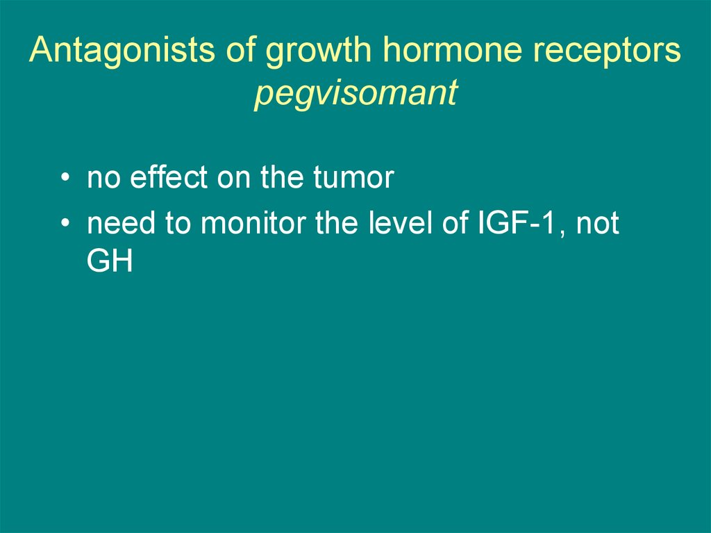 Antagonists of growth hormone receptors pegvisomant