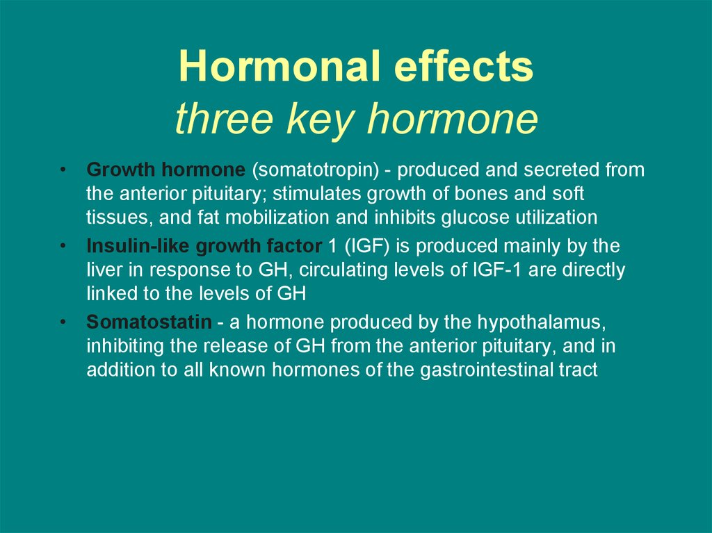Hormonal effects three key hormone