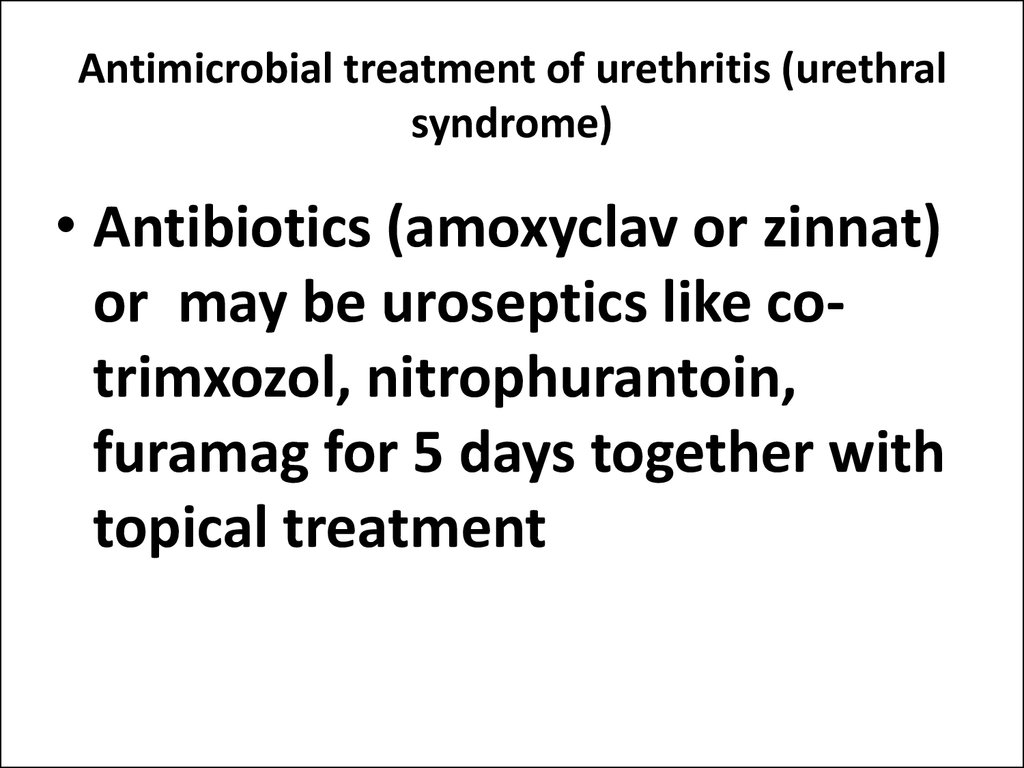 Antimicrobial treatment of urethritis (urethral syndrome)