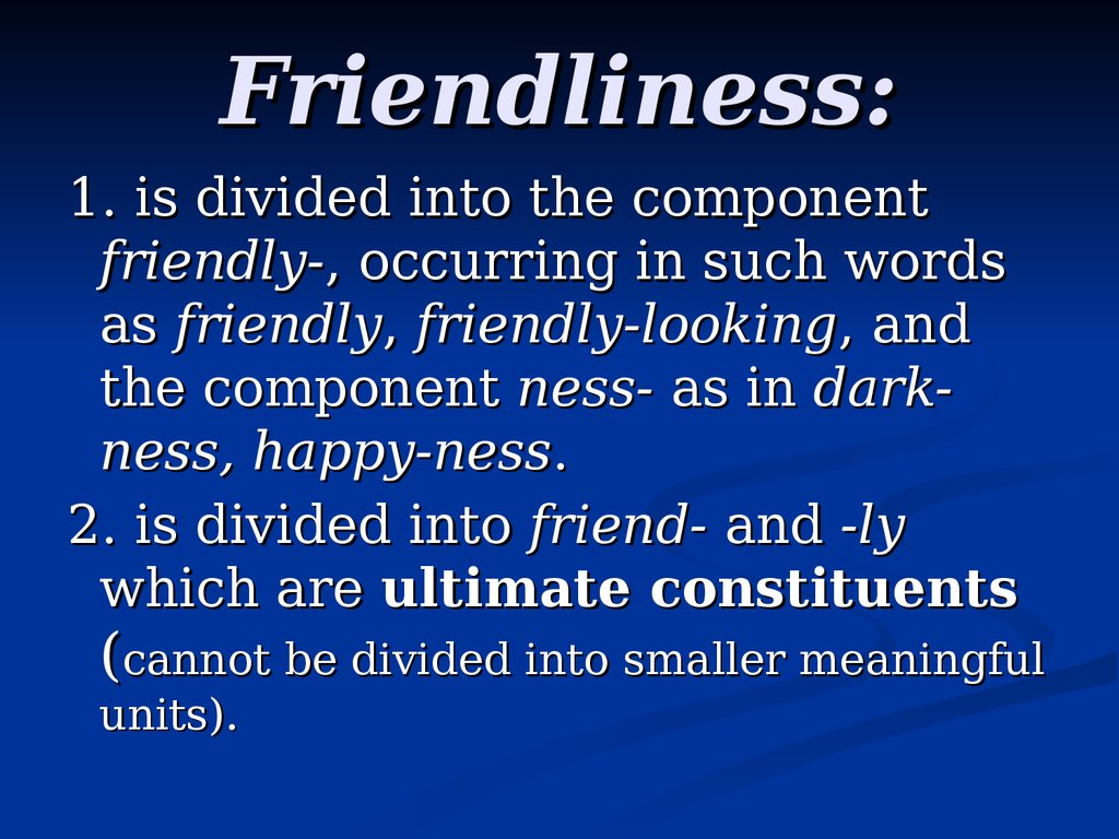 Friendliness: