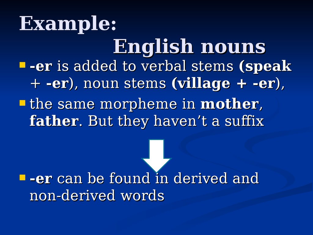 Example: English nouns