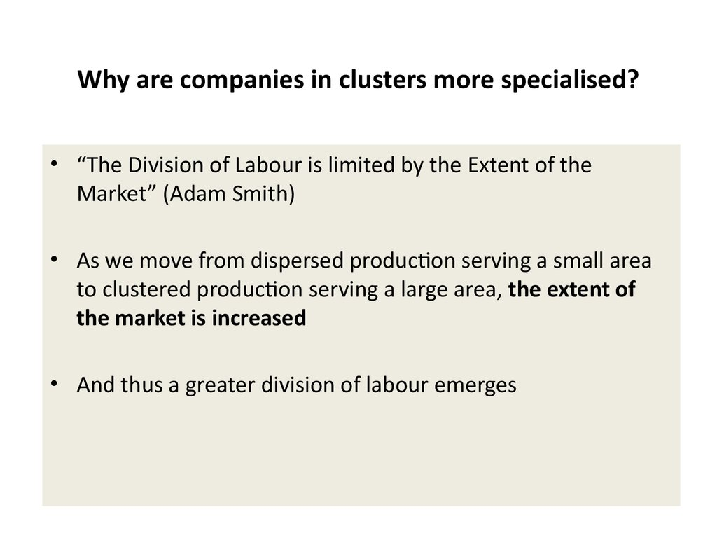 Why are companies in clusters more specialised?
