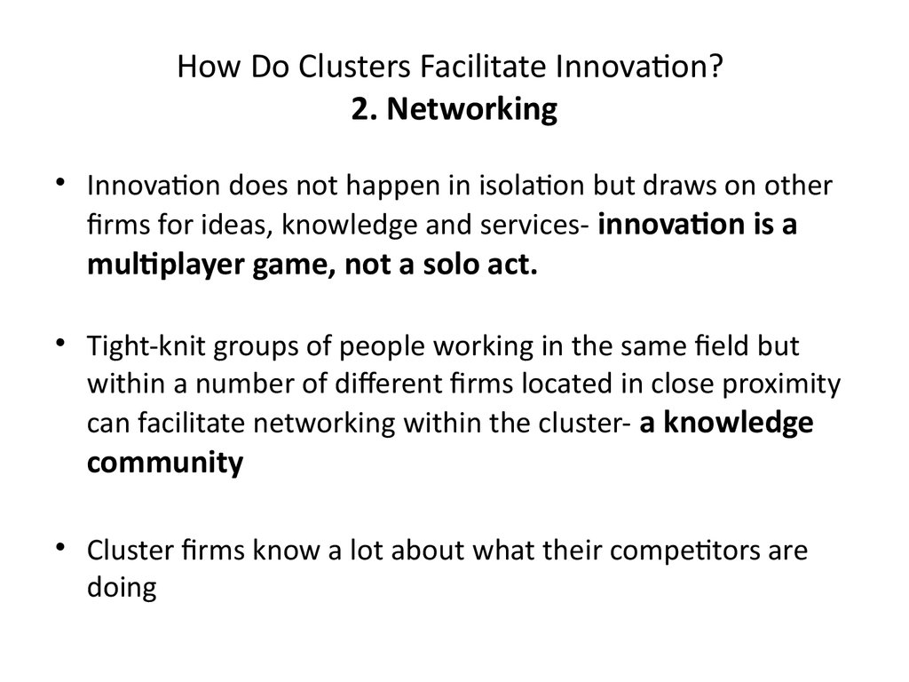 How Do Clusters Facilitate Innovation? 2. Networking