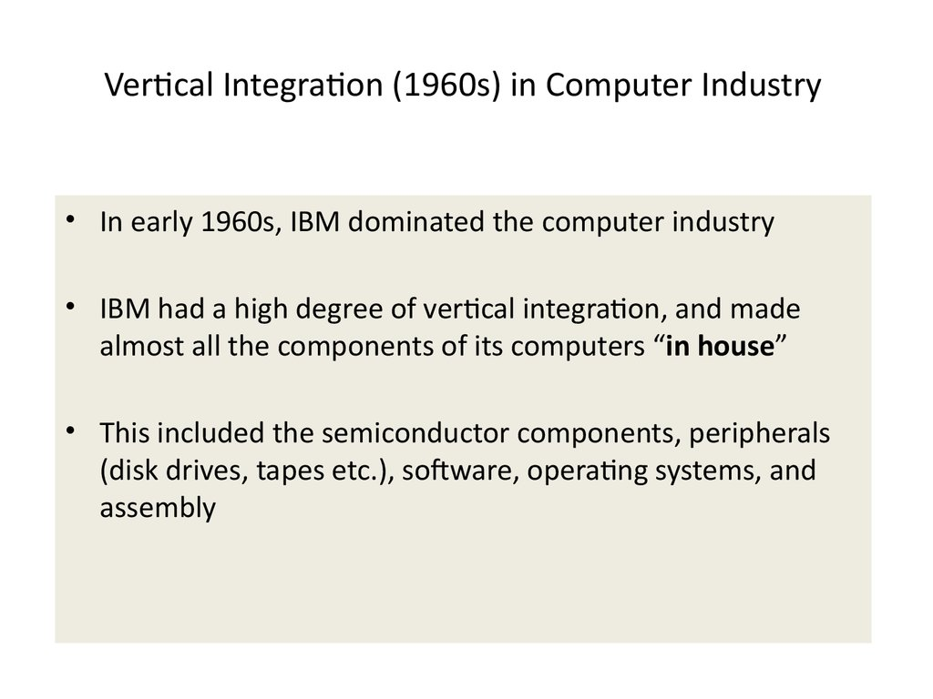 Vertical Integration (1960s) in Computer Industry