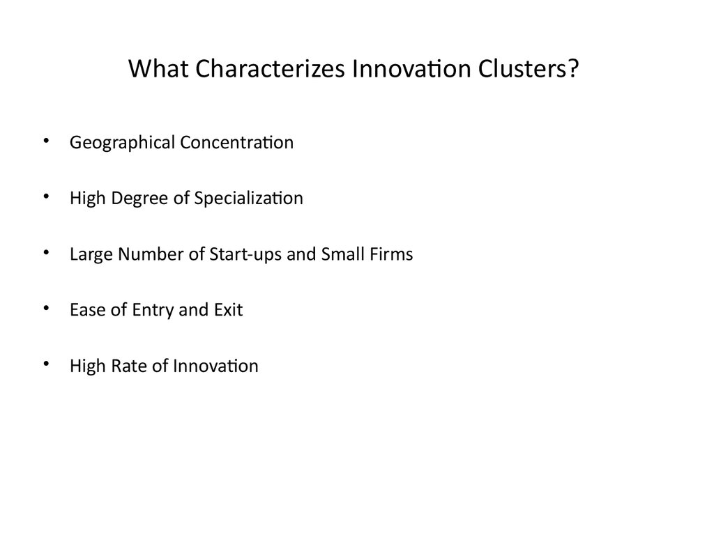 What Characterizes Innovation Clusters?