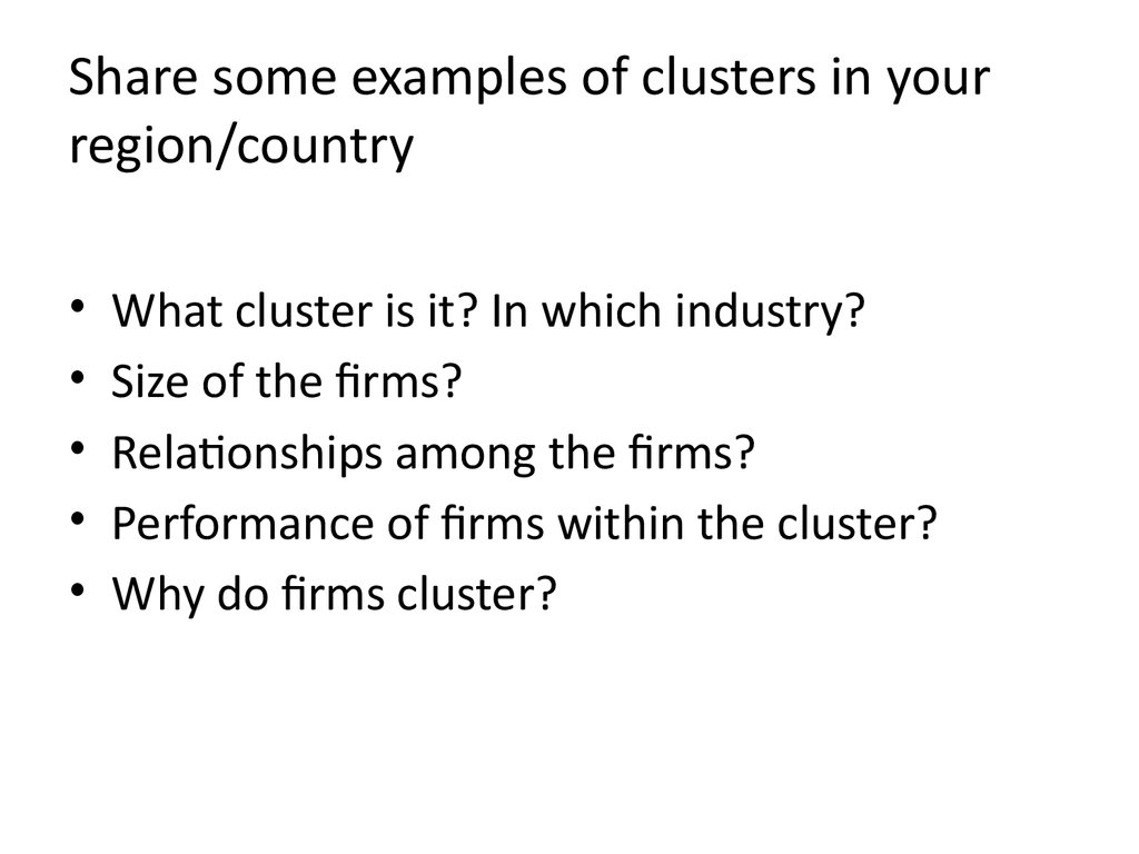 Share some examples of clusters in your region/country