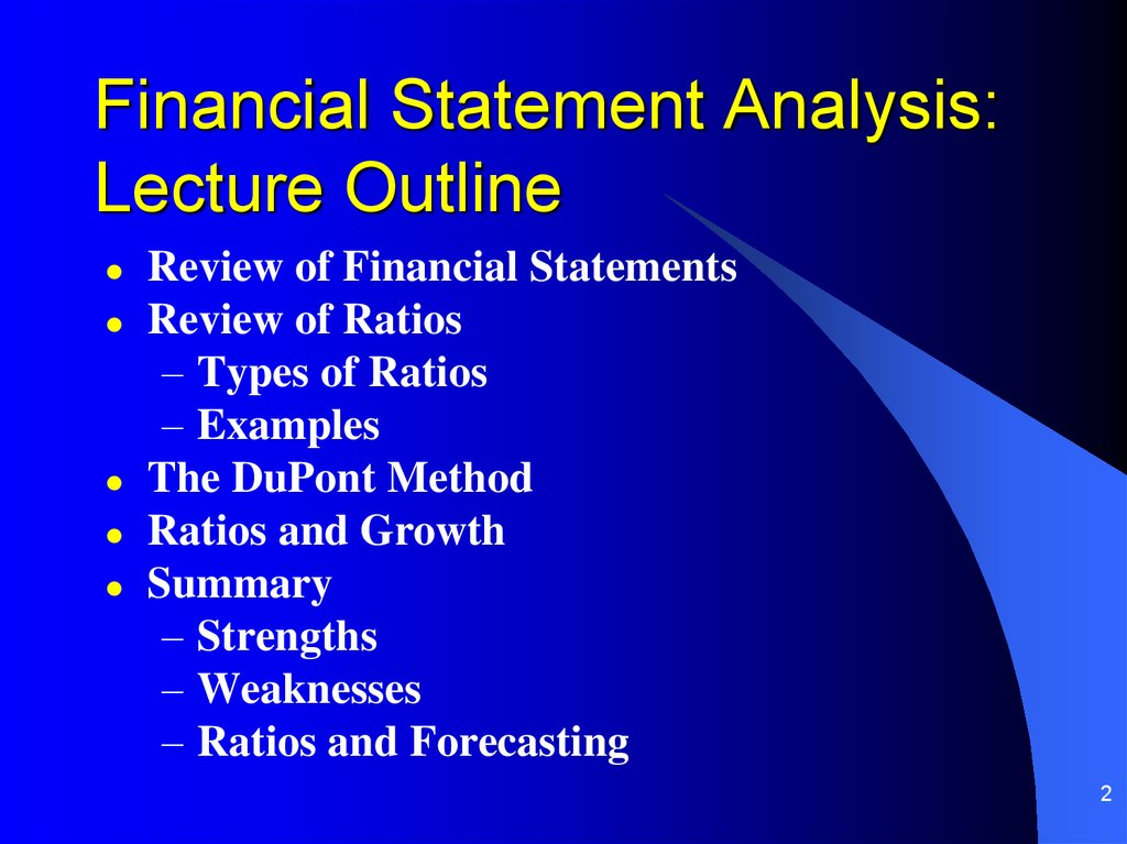 Financial Statement Analysis: Lecture Outline