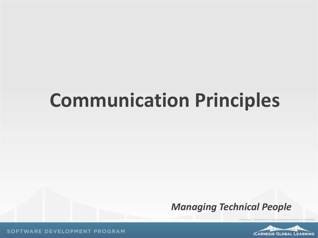 unit 1 principles of communication in adult social care settings These principles underlie the workings in real life of interpersonal communication they are basic to communication we can't ignore them remember a basic principle of communication in general: people are not mind readers another way to put this is: people judge you by your behavior, not your.