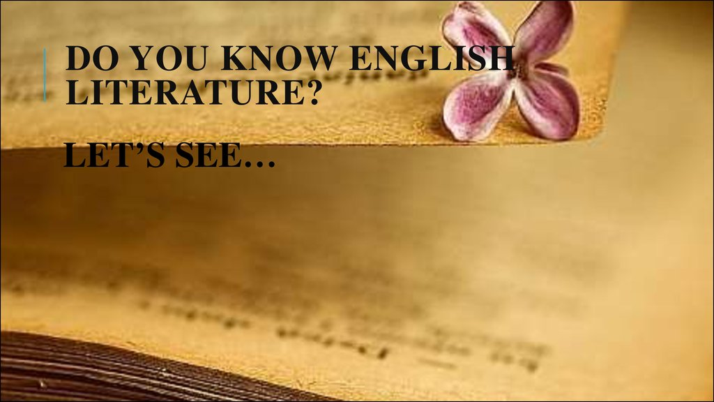 Do you know English literature?