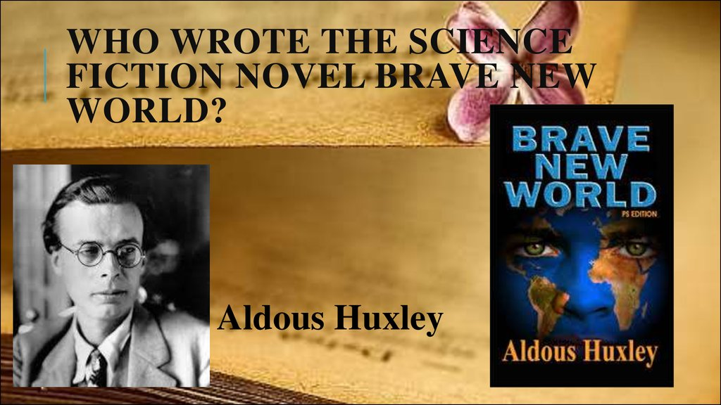 Who wrote the science fiction novel Brave New World?