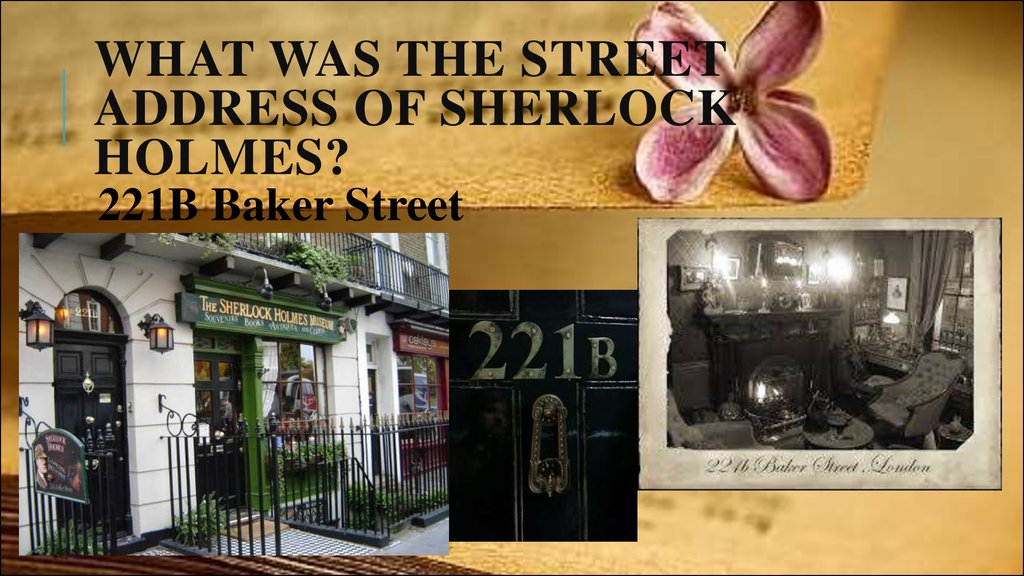 What was the street address of Sherlock Holmes?
