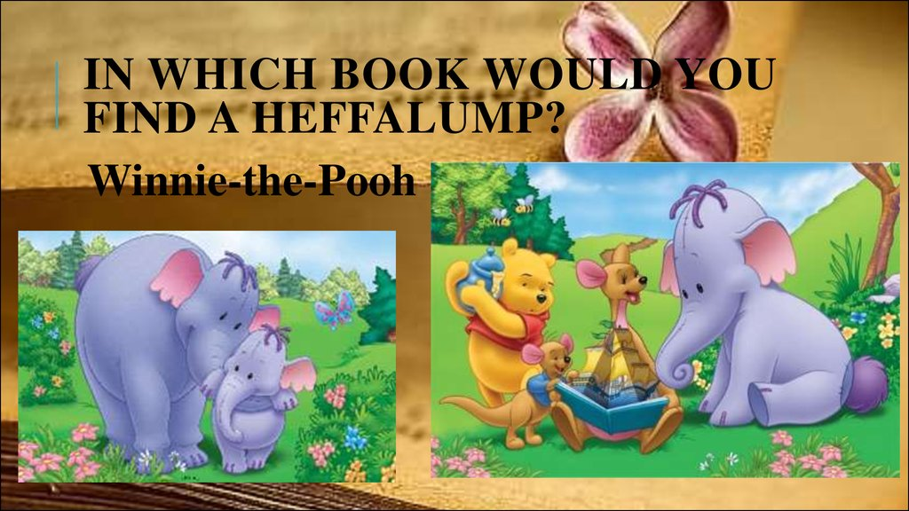 In which book would you find a Heffalump?