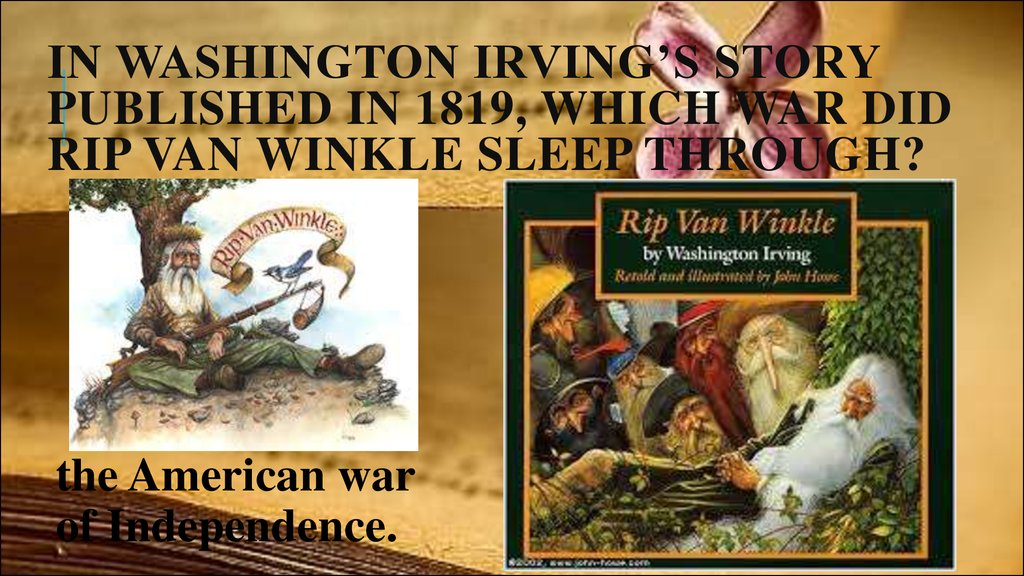 In Washington Irving's story published in 1819, which war did Rip van Winkle sleep through?