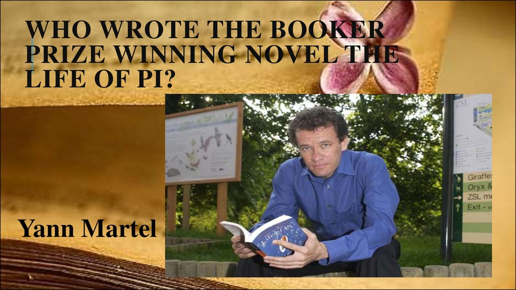 Who wrote the Booker Prize winning novel The Life of Pi?