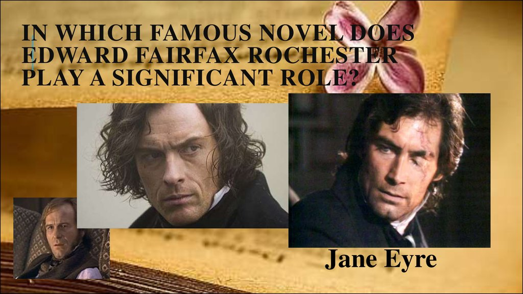 In which famous novel does Edward Fairfax Rochester play a significant role?