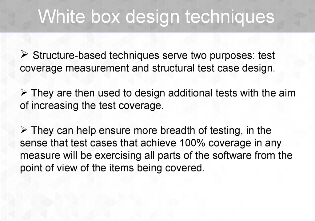 White box design techniques
