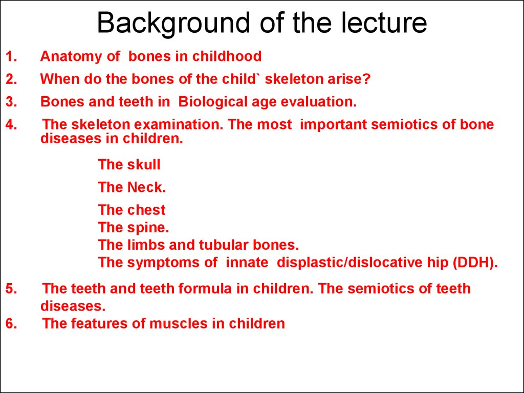 Anatomy of bones in childhood - online presentation