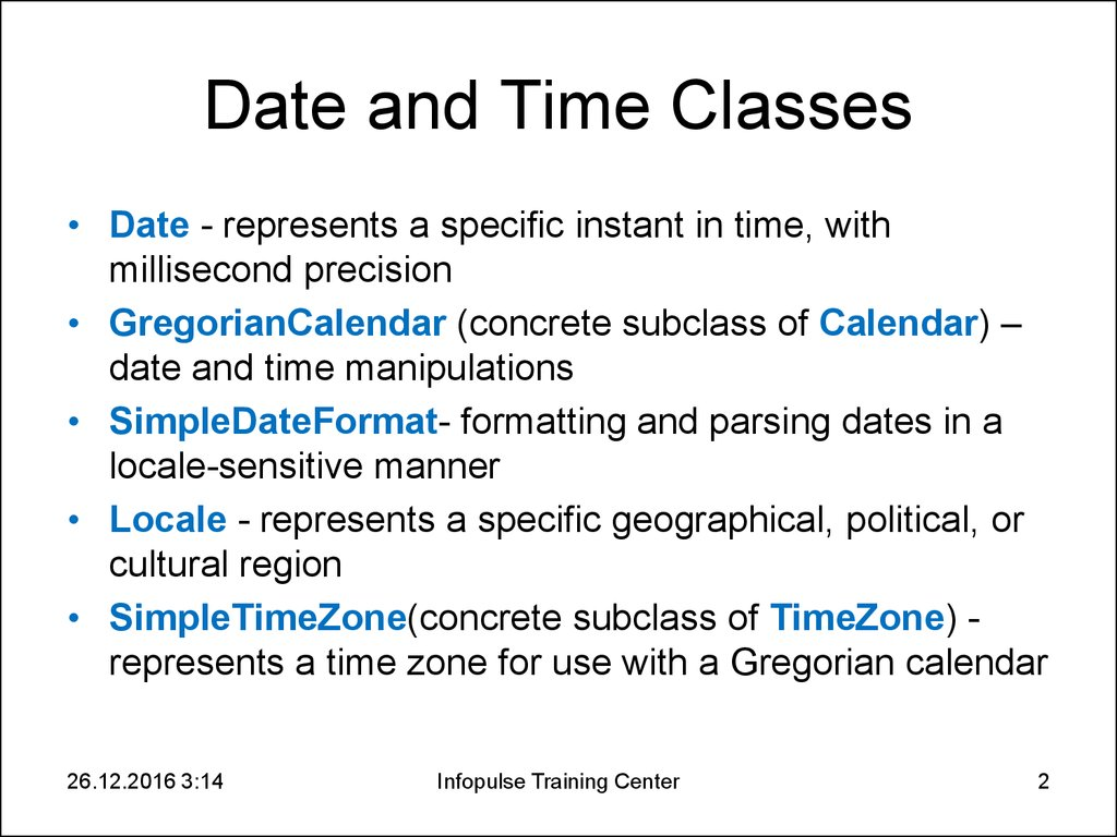 3  Essential Java Classes 3  Date and Time - online presentation