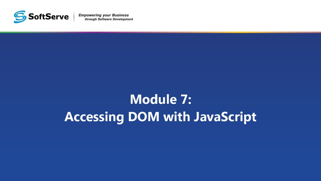 Module 7: Accessing DOM with JavaScript