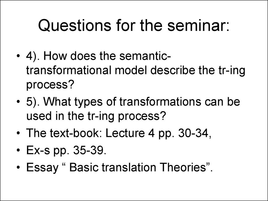 Questions for the seminar: