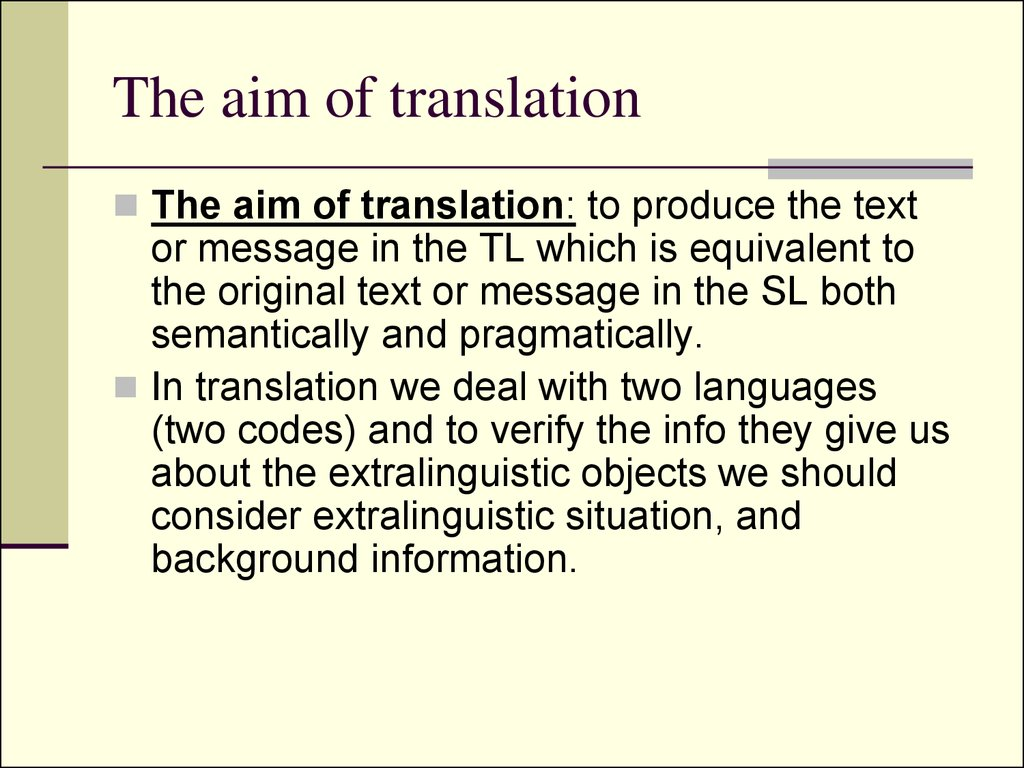 The aim of translation
