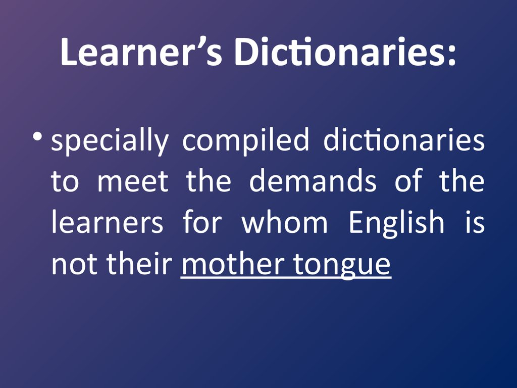 Learner's Dictionaries: