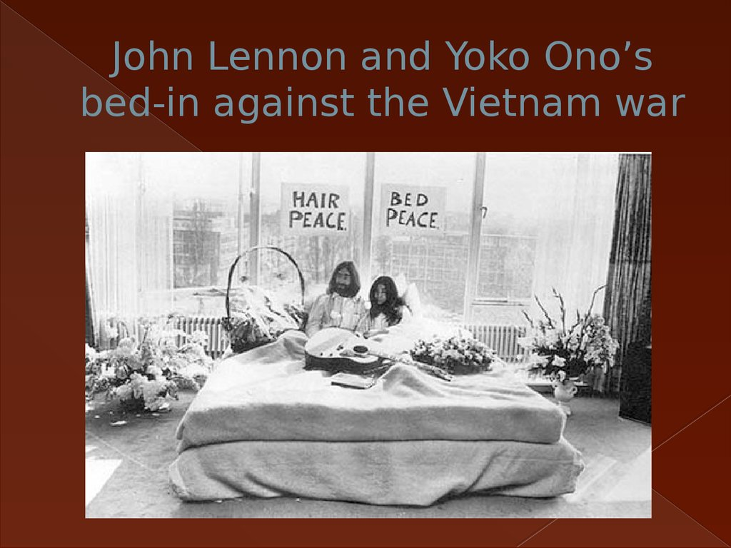 John Lennon and Yoko Ono's bed-in against the Vietnam war