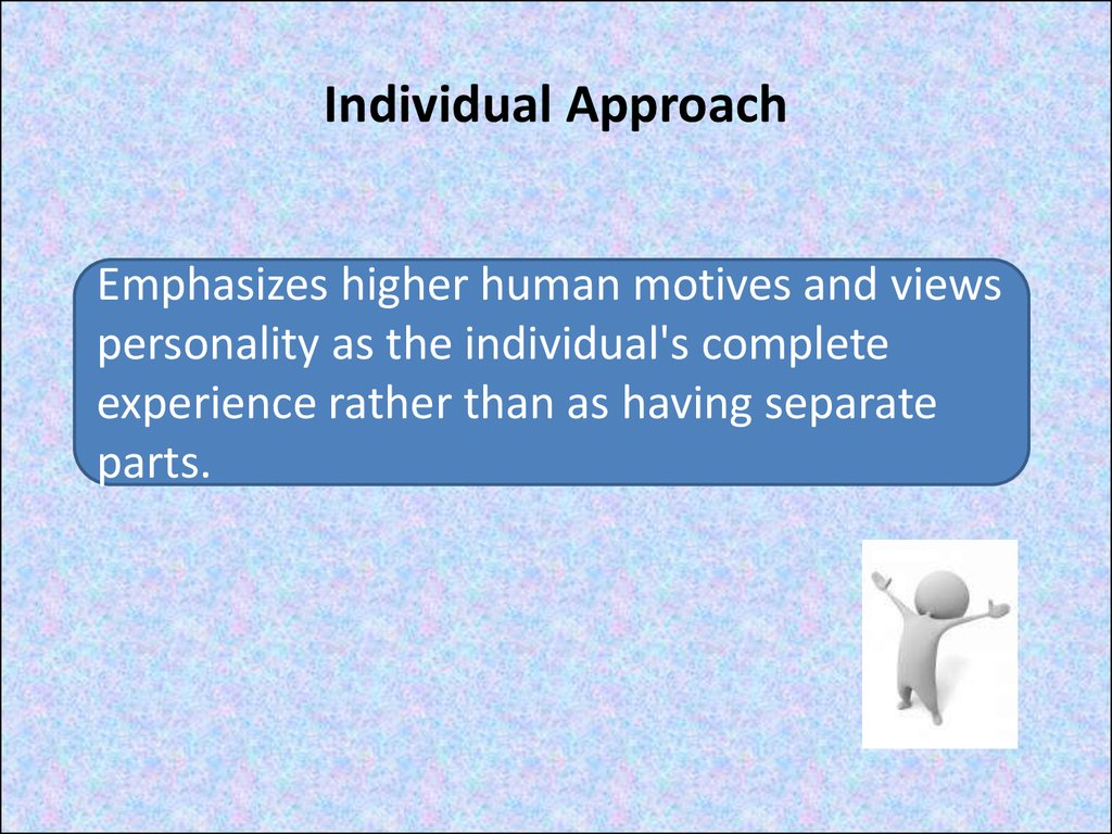Individual Approach
