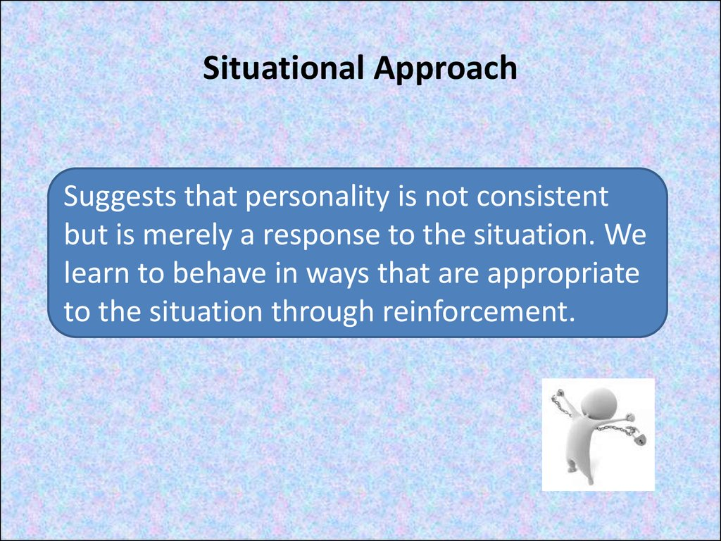 Situational Approach