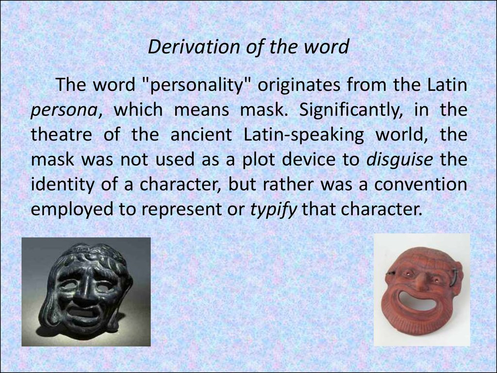 Derivation of the word